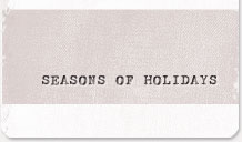 Seasons of Holidays